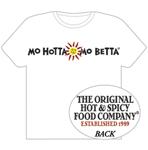 Mo Hotta Mo Betta T-Shirt